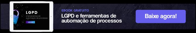 [Ebook] LGPD e ferramentas de automação de processos