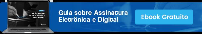 [Ebook] Guia sobre Assinatura Eletrônica e Digital